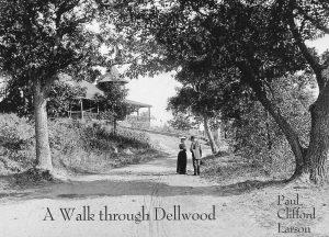 A Walk through Dellwood